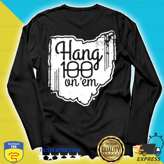 Hang 100 on em s longsleeve