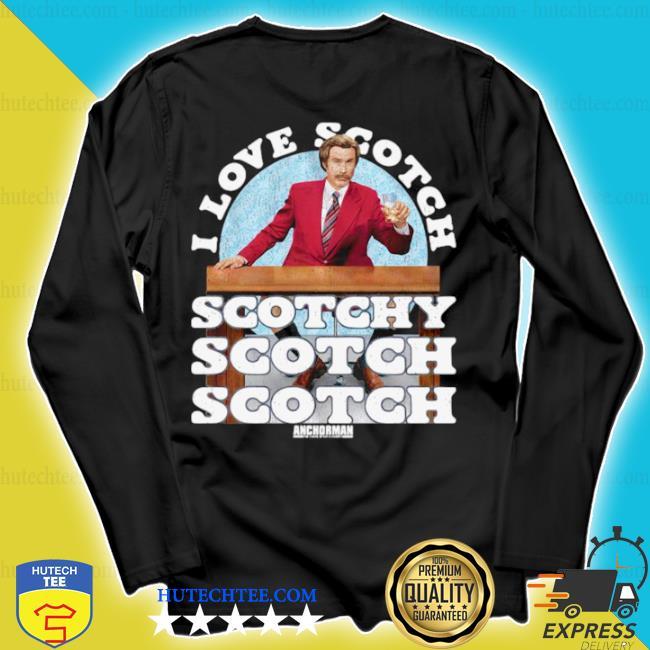 I love scotch scotchy scotch scotch anchorman merry Christmas sweater longsleeve