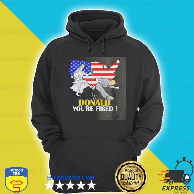 Liberties shut donald trump you're fired shirt