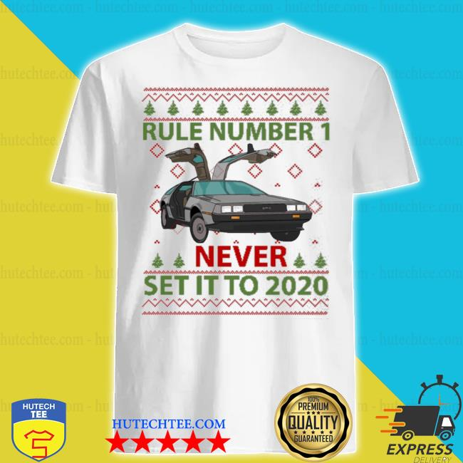 Marty rule number 1 never set it to 2020 christmas sweater
