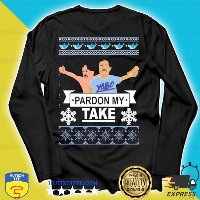 Pardon my take Christmas ugly sweater longsleeve
