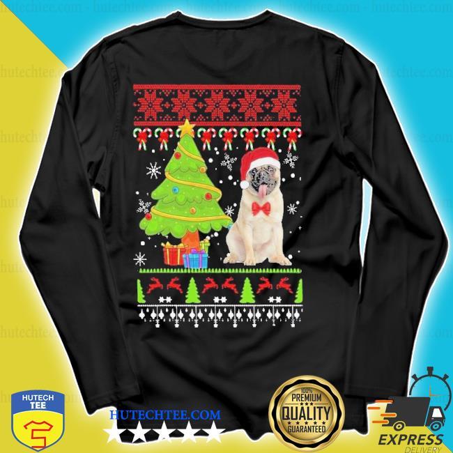 Pug santa ugly merry Christmas tree sweater longsleeve