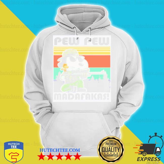Snoopy pew pew madafakas s hoodie