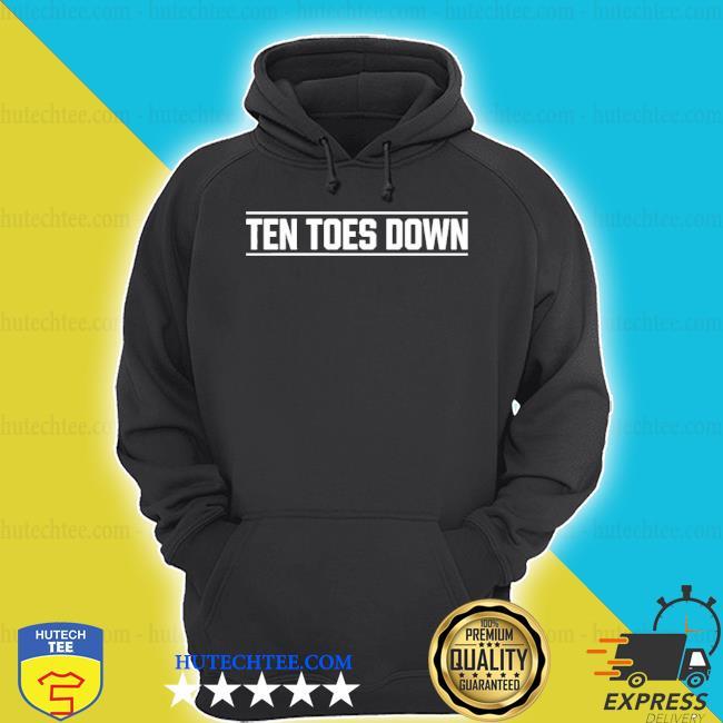 Ten toes down merch ten toes down shirt