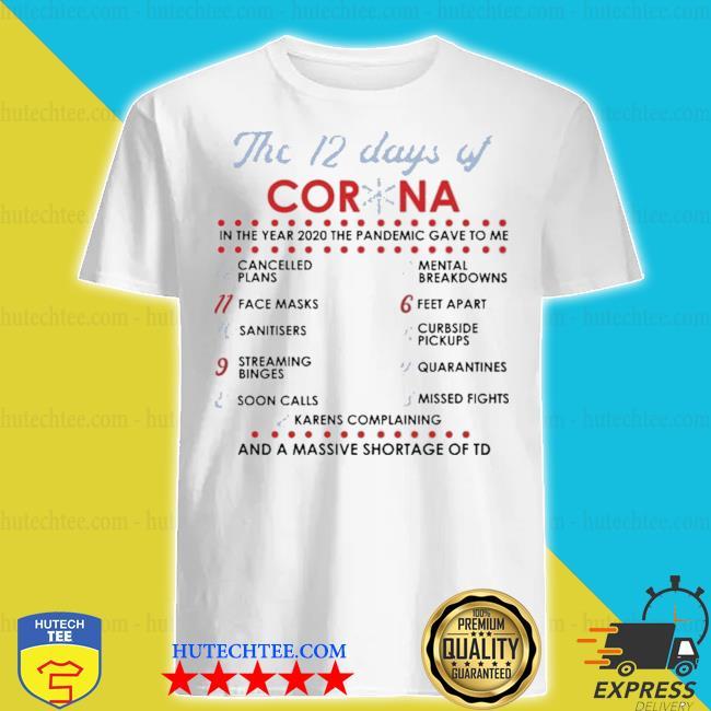The 12 days of corona shirt