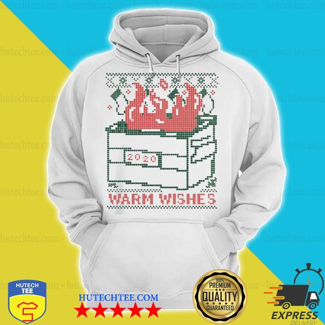Warm wishes dumpster fire ugly christmas sweater hoodie