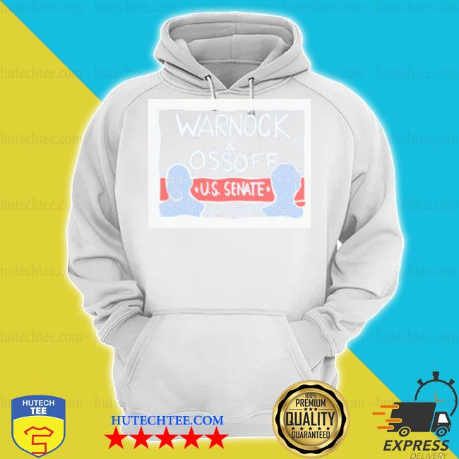 Warnock ossoff for senate s hoodie