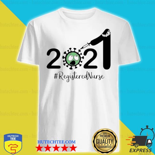 2021 coronavirus #registered nurse shirt