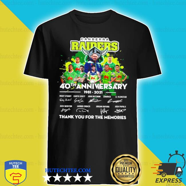 Canberra raiders 40th anniversary 1981 2021 thank you for the memories signature shirt