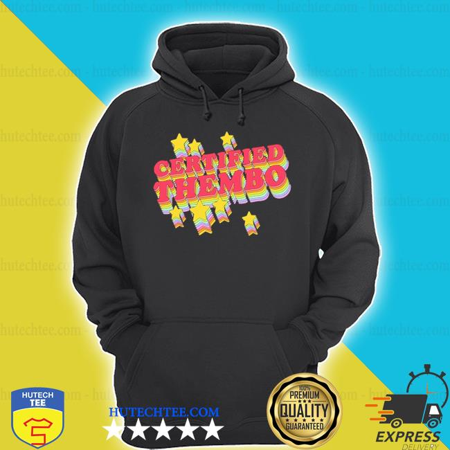 Certified thembo s hoodie