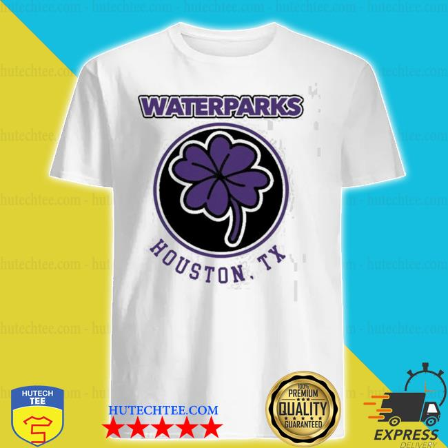 Clover leaf waterparks houston tx shirt
