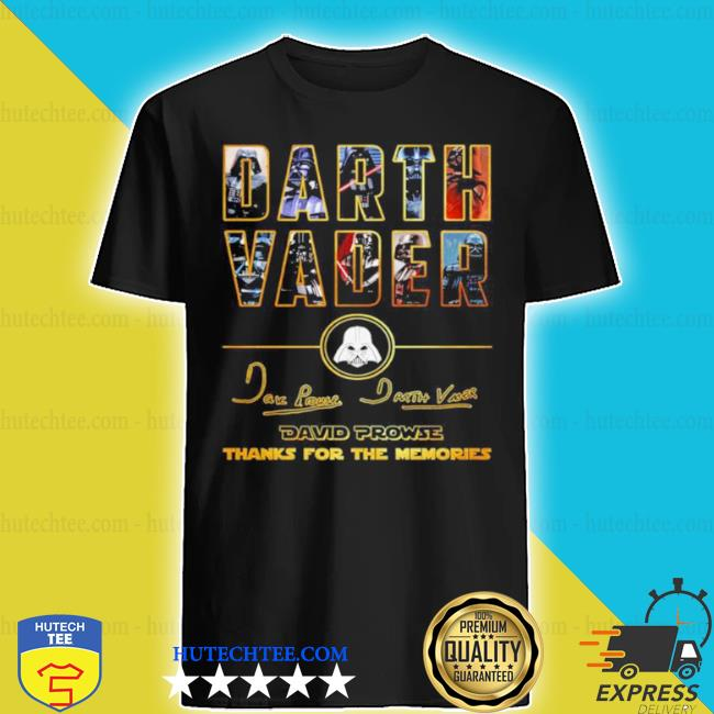 Darth vader star wars 85 year david prowse thank you for the memories signatures shirt