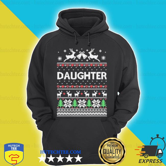 Daughter ugly Christmas sweater hoodie