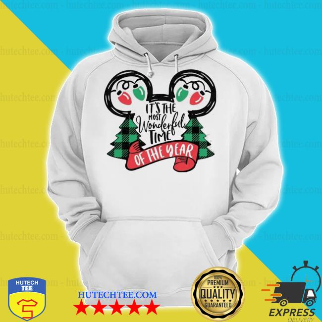 It is the most wonderful time of the year Mickey s hoodie