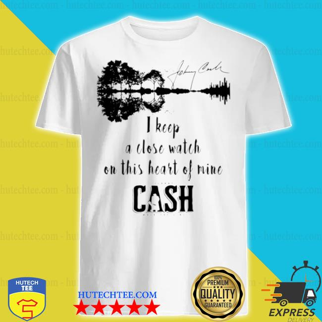 Johnny Cash I keep a close watch on this heart of mine Cash signature shirt