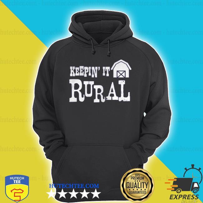 Keepin it rural farm barn country farming s hoodie