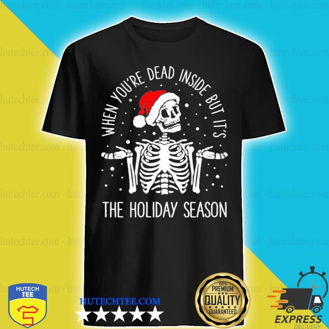 Skeleton when you're dead inside but it's the holiday season Christmas sweater