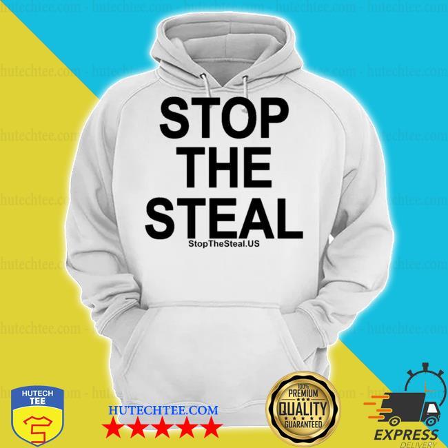Stop the steal s hoodie