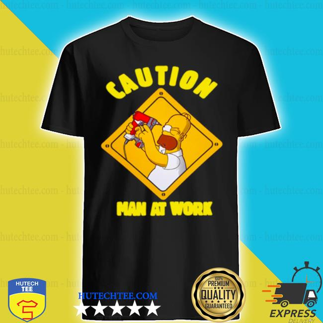 The simpsons caution man at work shirt