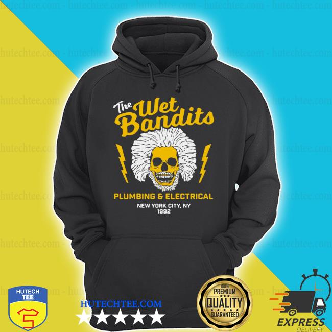 The wet bandits plumbing and electrical new york city s hoodie