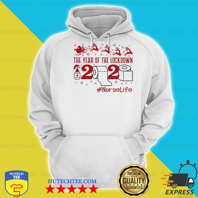 The year of the lockdown 2020 #nurselife merry Christmas sweater hoodie