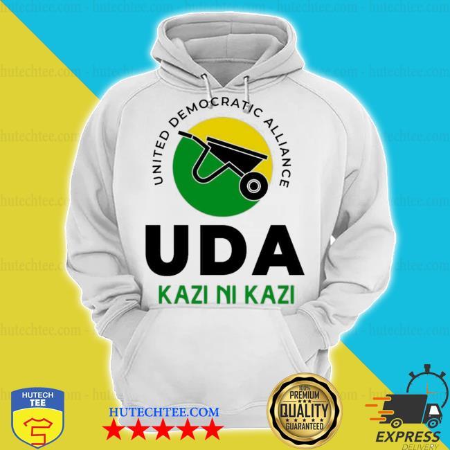 United democratic alliance uda kazi ni kazi s hoodie