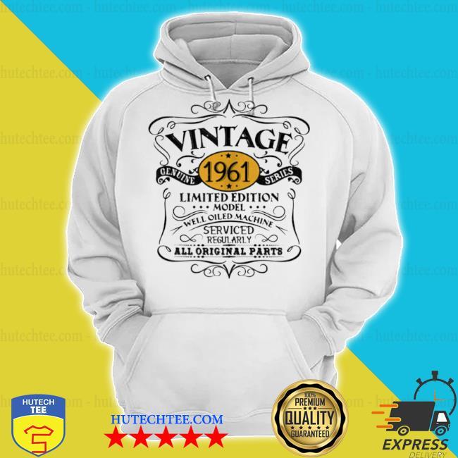Vintage 1961 60th birthday original s hoodie