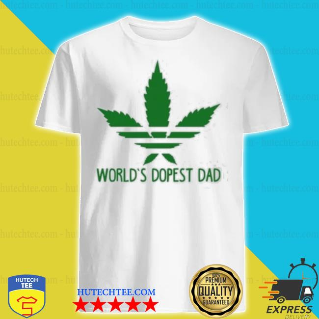 World's dopest dad adidas weed shirt