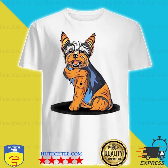 Yorkshire terrier dog I love mom shirt