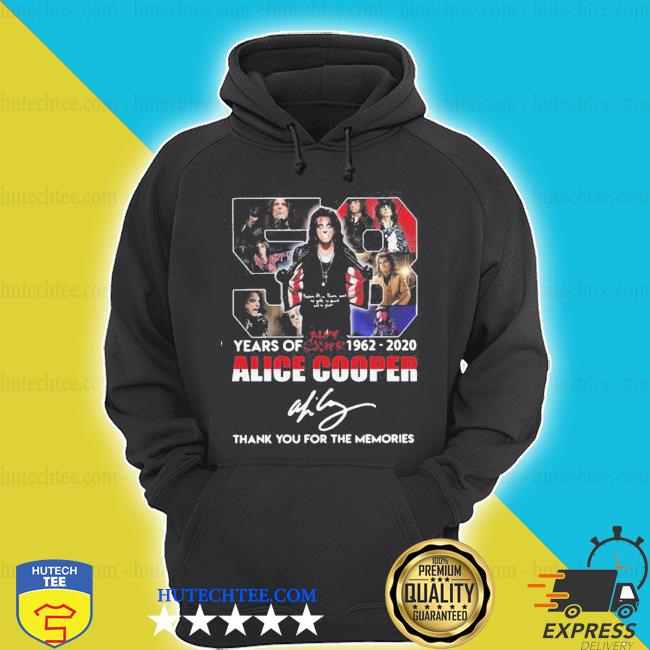 58 years of 1962 2020 alice cooper thank you for the memories signature s hoodie
