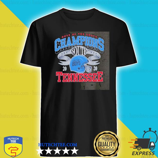 Boys of the south champions 2020 Tennessee shirt