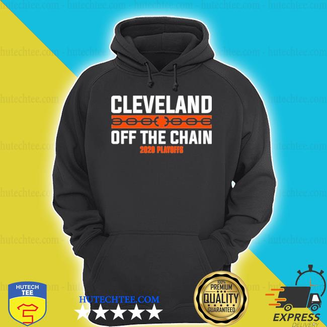 Cleveland browns off the chain 2020 playoff s hoodie