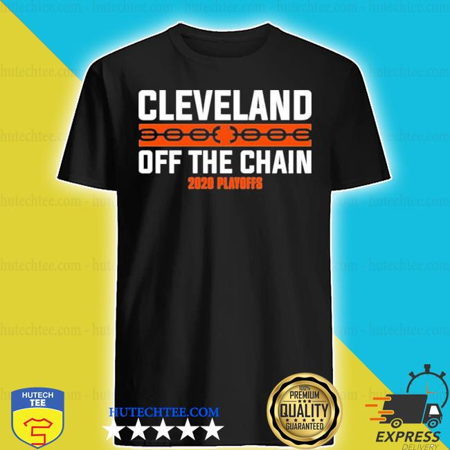 Cleveland browns off the chain 2020 playoff shirt