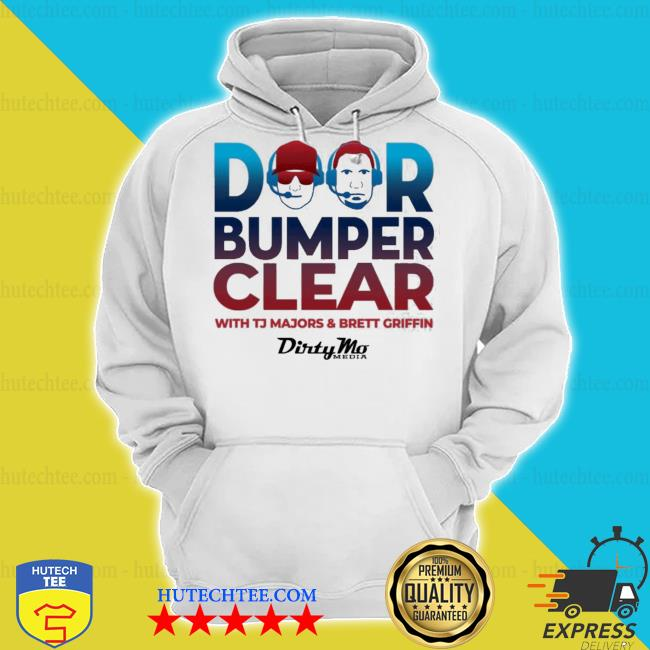 Door bumper clear with tj majors and brett griffin s hoodie