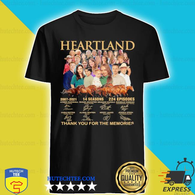 Heartland thank you for the memories signatures shirt