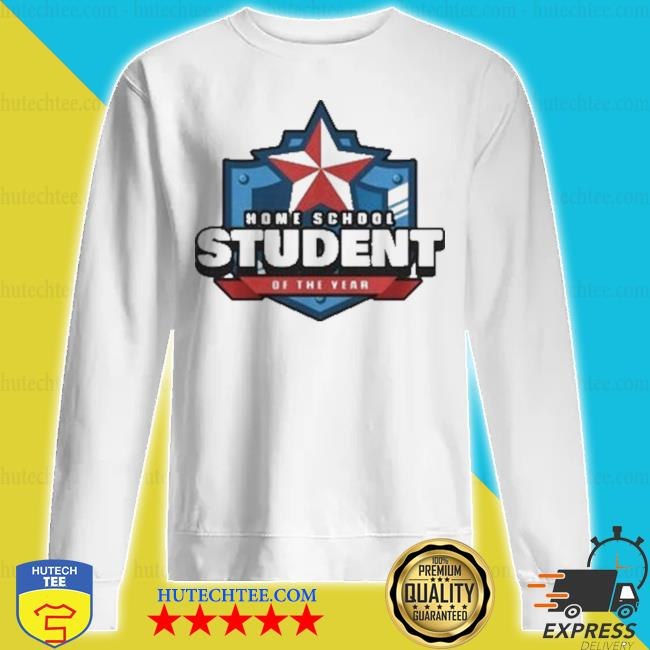 Home school student of the year online learning s sweatshirt