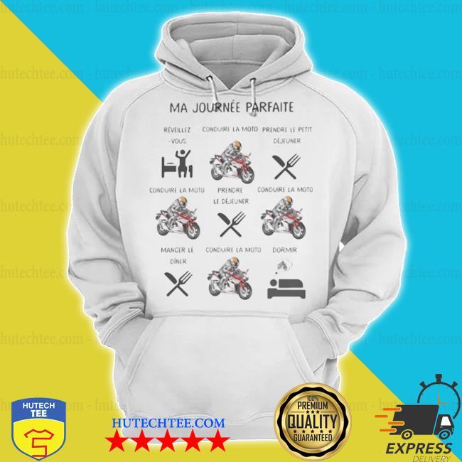 Ma Journée Parfaite Réveillezvous Prendre Le Déjuener Moto s hoodie