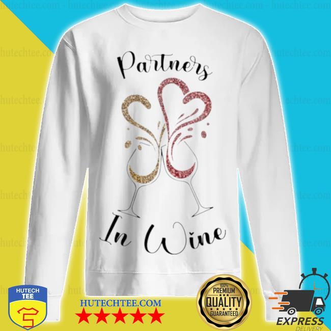 Partners in wine sweatshirt