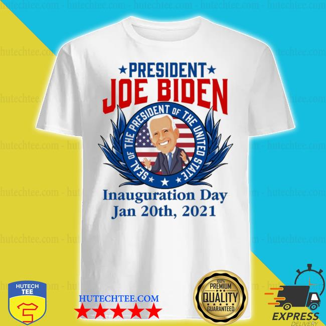 President Joe Biden seal of the president of the united state inauguration day shirt