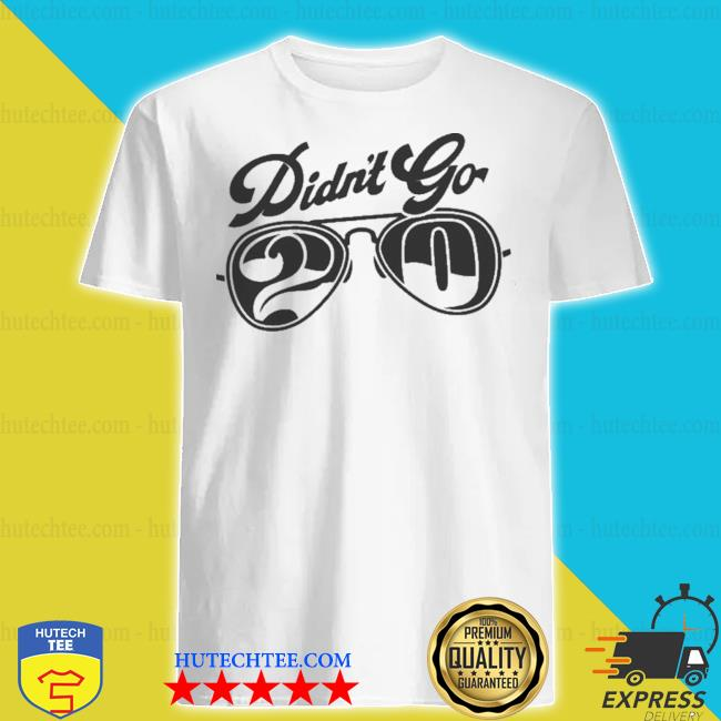 Rut daniels didn't go 20 shirt