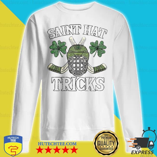 Saint hat tricks s sweatshirt