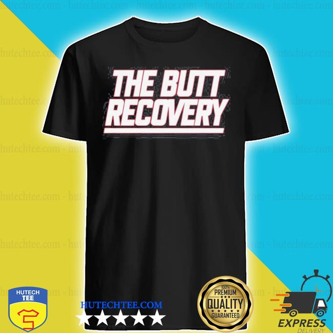 The butt recovery new york giants shirt