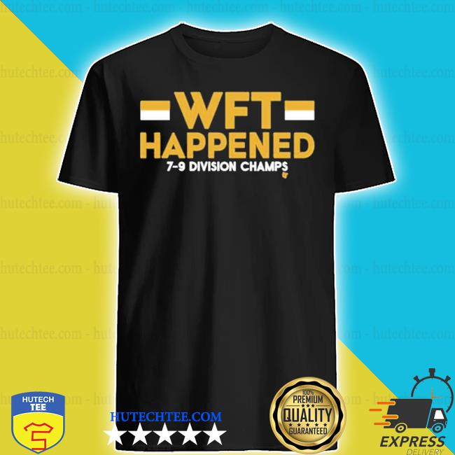 Wft happened 7 9 division chams shirt